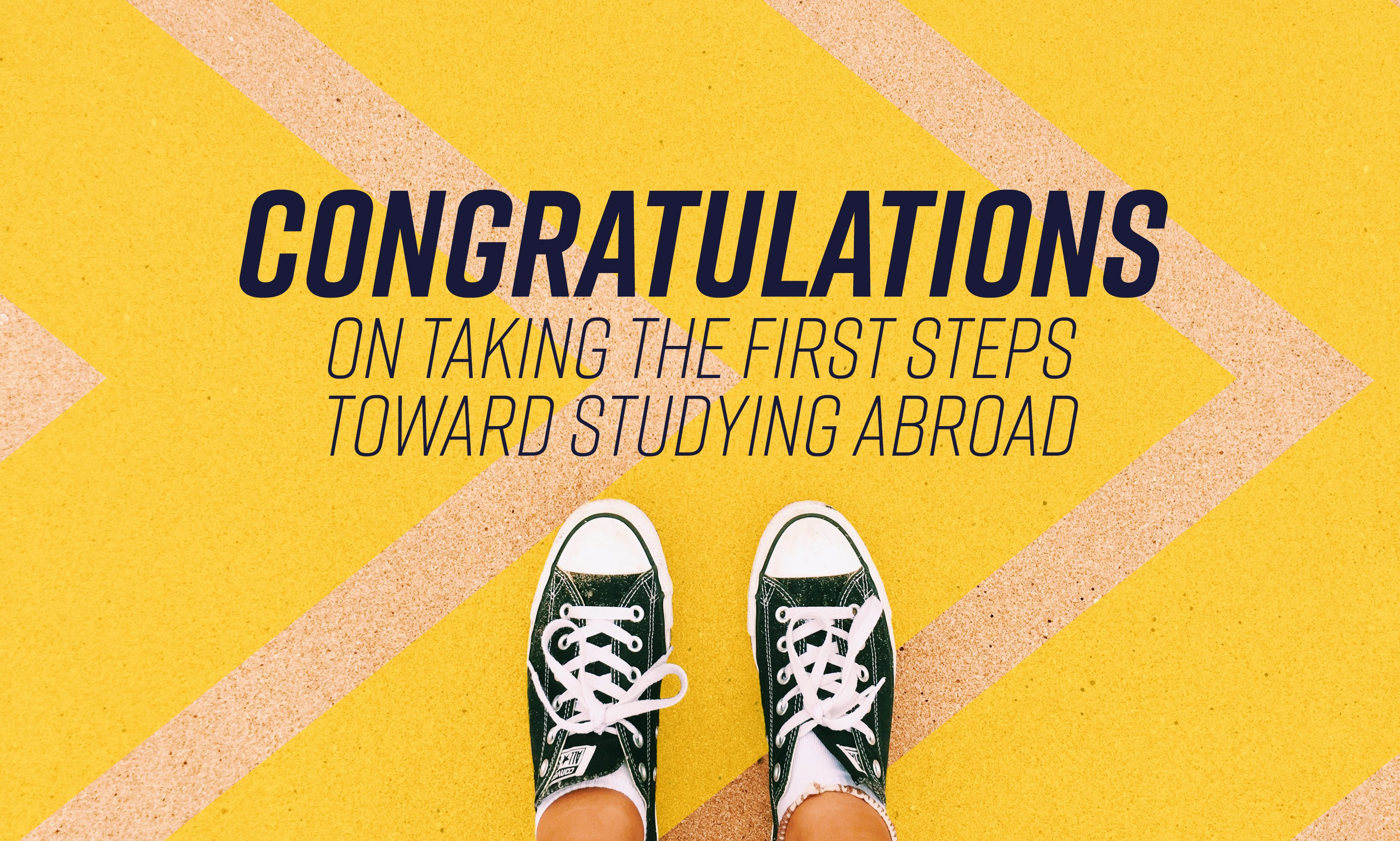 Congratulations on taking the first steps toward studying abroad