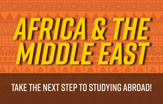 Africa and the middle east: Take the next step to studying abroad!