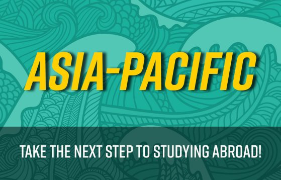 Asia-Pacific: Take the next step to studying abroad!