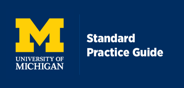 University of Michigan Standard Practice Guide