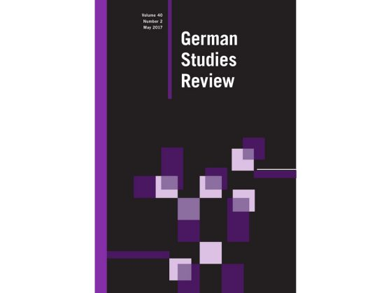 German Studies Review Volume 40, Number 2, May 2017, published by The Johns Hopkins University Press