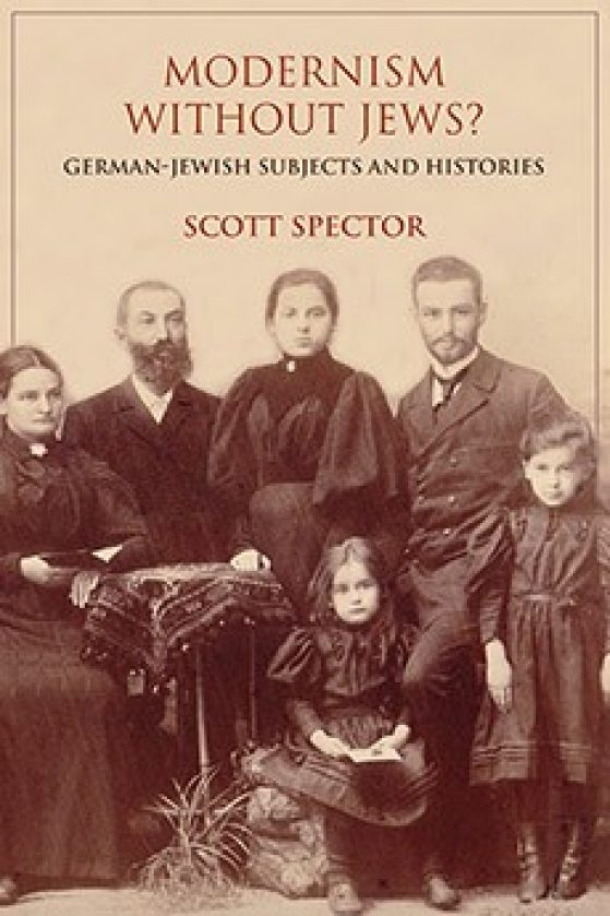 Modernism Without Jews?: German-Jewish Subjects and Histories cover