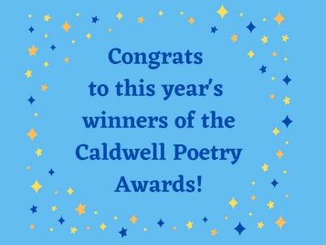 Congrats to this year's Caldwell Poetry Awards winners!