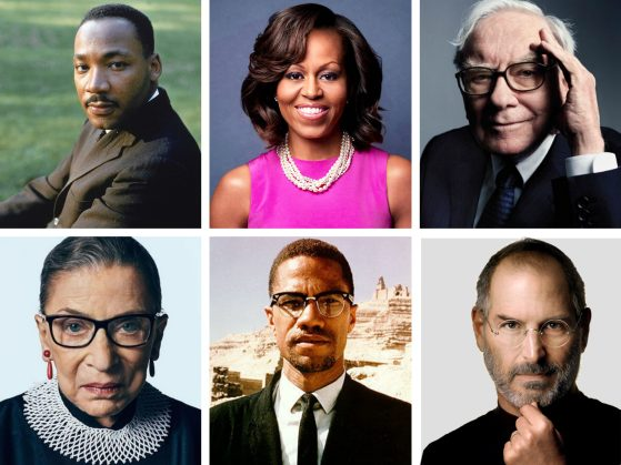 Six images, three on top and three underneath. Top row from left to right, Martin Luther King Junior, Michelle Obama, Warren Buffett. Bottom row from left to right, Ruth Bader Ginsberg, Malcolm X and Steve Jobs.