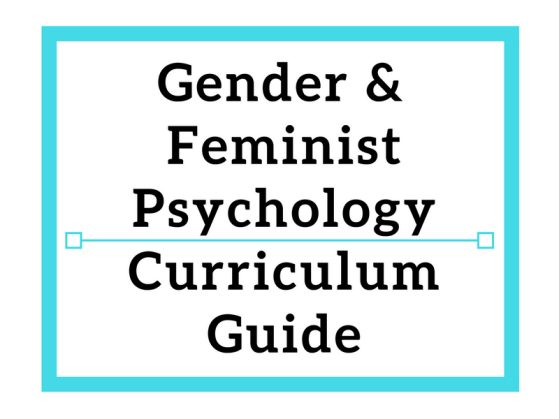 Gender & Feminist Psychology Curriculum Guide