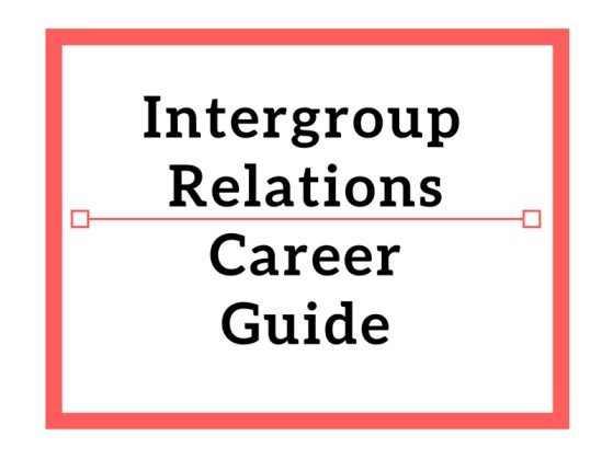 Intergroup Relations Career Guide