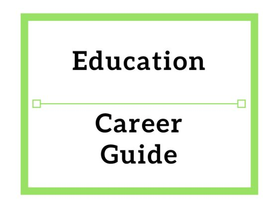 Education Career Guide