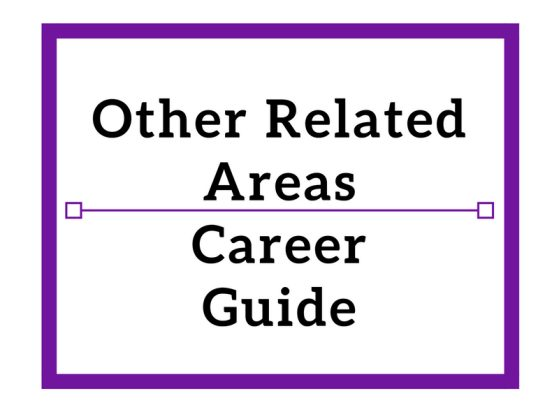 Other Related Areas Career Guide