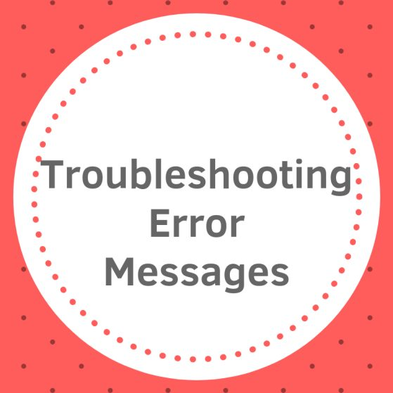 Troubleshooting Error Messages