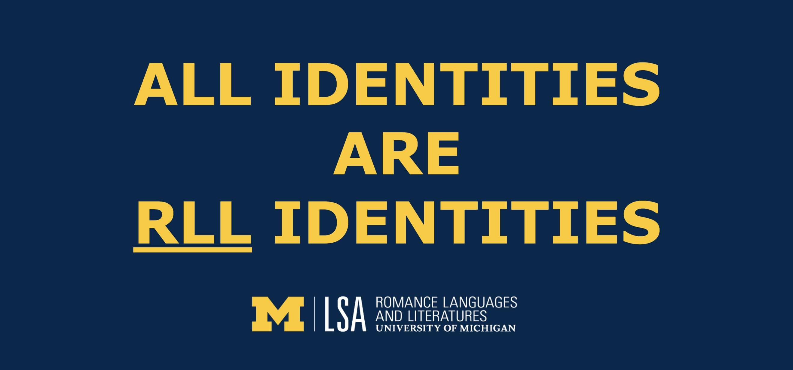 All identities are RLL identities