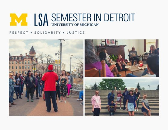 "Semester in Detroit logo with the words ""Respect,  Solidarity, Justice"" underneath. Below are three photos showing students on a tour with Baba Jamon Jordan, in a house with community member in Southwest Detroit, and on posing on a set of steps."