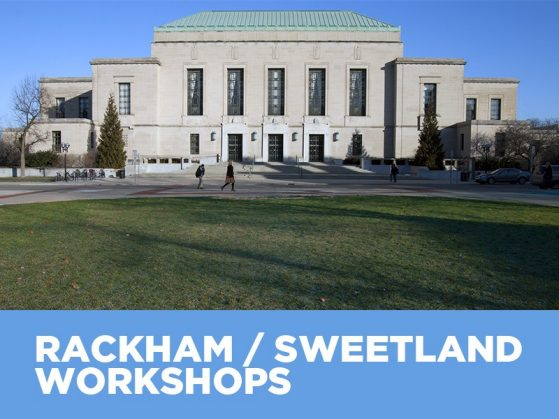Rackham / Sweetland Workshops