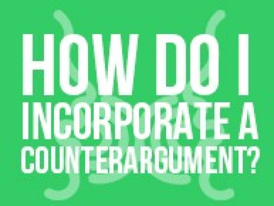 How Do I Incorporate a Counterargument?