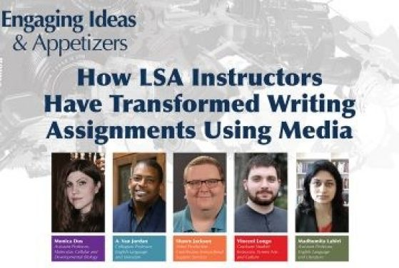 How LSA Instructors Have Transformed Writing Assignments Using Media
