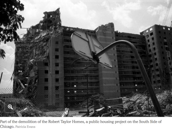 Part of the demolition of the Robert Taylor Homes, a public housing project on the South Side of Chicago. Credit Patricia Evans