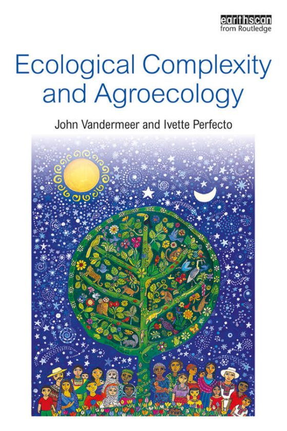 Book cover Ecological Complexity and Agroecology, Earthscan from Routledge