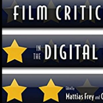 Thomas Delapa Reviews Film Criticism In The Digital Age For The Journal Of Film And Video U M Lsa Department Of Film Television And Media