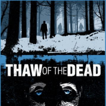Thaw of the Dead (2017) | U-M LSA Department of Film, Television, and Media
