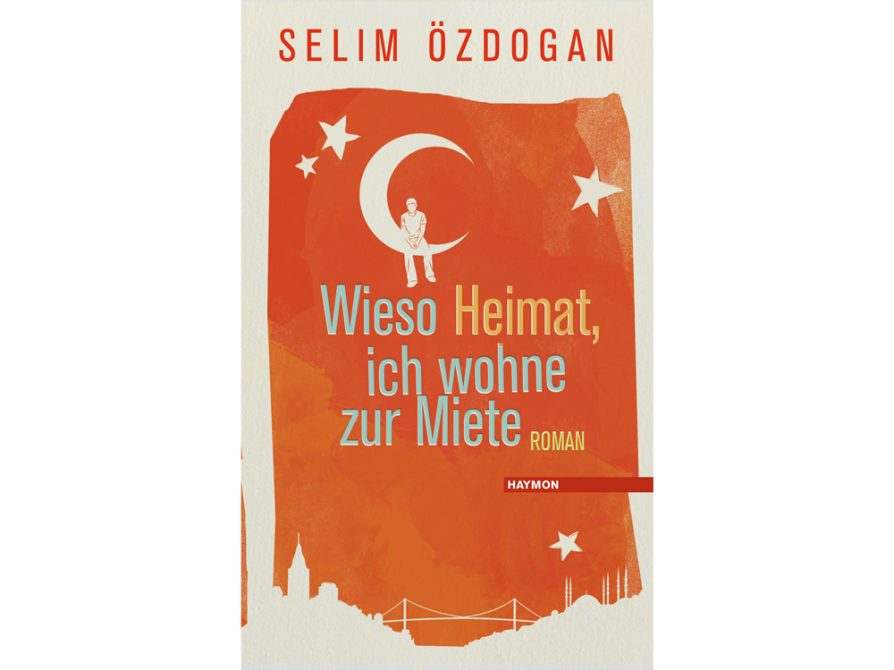 cover of novel Wieso Heimat? Ich wohne zur Miete (2016) (Who Said Heimat, I'm Only Renting)