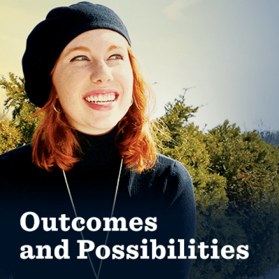 Outcomes and Possibilities