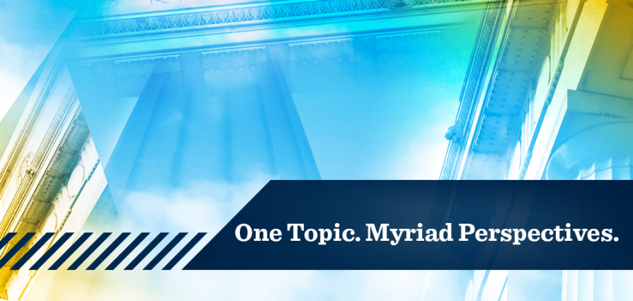 One Topic. Myriad Perspectives.
