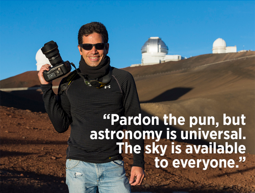 Pardon the pun, but astronomy is universal. The sky is available to everyone. A photograph of José Francisco Salgado holding a camera.