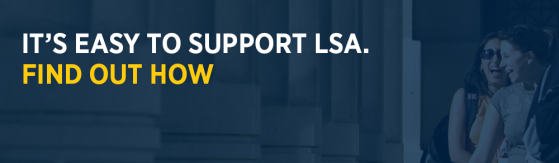 It's easy to support LSA. Find out how.