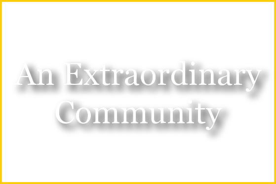 An Extraordinary Community