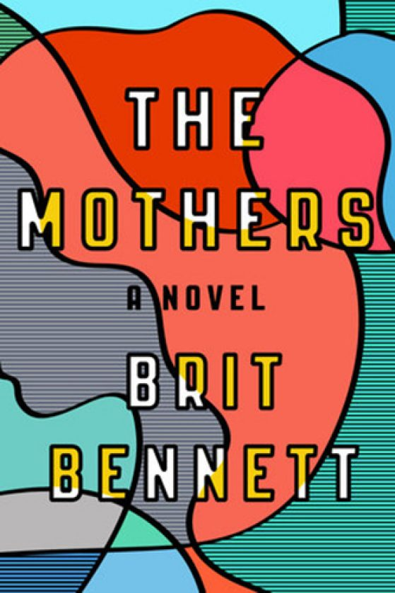 "Brit Bennett ""The Mothers"""
